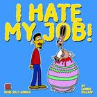 I Hate My Job! Cover Image
