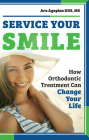 Service Your Smile: How Orthodontic Treatment Can Change Your Life Cover Image