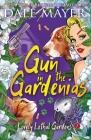 Gun in the Gardenias Cover Image