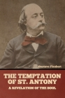 The Temptation of St. Antony: A Revelation of the Soul Cover Image