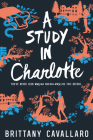 A Study in Charlotte (Charlotte Holmes Novel #1) Cover Image