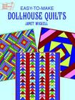 Easy-To-Make Dollhouse Quilts (Dover Quilting) Cover Image
