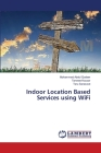 Indoor Location Based Services using WiFi Cover Image
