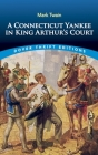 A Connecticut Yankee in King Arthur's Court (Dover Thrift Editions) Cover Image