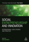 Social Entrepreneurship and Innovation: International Case Studies and Practice Cover Image