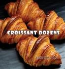 Croissant Dozens Cover Image