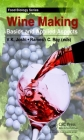 Winemaking: Basics and Applied Aspects (Food Biology) Cover Image