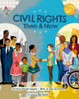 Civil Rights Then and Now: A Timeline of Past and Present Social Justice Issues in America Cover Image