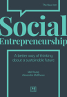 Social Entrepreneurship: A New Way of Thinking about Business Cover Image