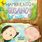 Hambriento de Gusanos: Hungry for Worms (Seasons Around Me) Cover Image