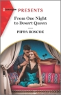 From One Night to Desert Queen: An Uplifting International Romance Cover Image