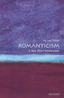Romanticism: A Very Short Introduction (Very Short Introductions) Cover Image