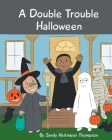 A Double Trouble Halloween Cover Image