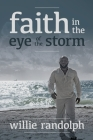 Faith In The Eye Of The Storm Cover Image