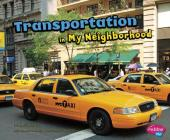 Transportation in My Neighborhood Cover Image
