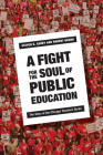 A Fight for the Soul of Public Education: The Story of the Chicago Teachers Strike Cover Image