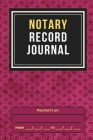 Notary Record Journal: A Notary Log Book To Log Notorial Record Acts By A Public Notary(Official Notary Journal Notary Public Log bookPublic Cover Image