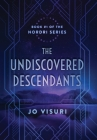 The Undiscovered Descendants: Book #1 in the Nordri Series Cover Image