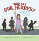 Who Are Our Heroes?: A Reminder to Say Thank You! in the Time of Coronavirus and Beyond Cover Image