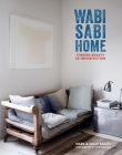 Wabi-Sabi Home: Finding beauty in imperfection Cover Image
