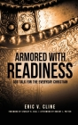 Armored With Readiness: God Talk for the Everyday Christian Cover Image