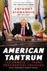 American Tantrum: The Donald J. Trump Presidential Archives Cover Image