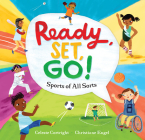 Ready, Set, Go!: Sports of All Sorts Cover Image