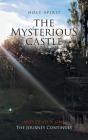 The Mysterious Castle: The Journey Continues Cover Image
