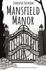 Mansfield Manor: A new neighborhood, a deadly past, it may be time to move again. Cover Image