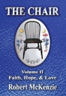 The Chair: Volume II: Faith, Hope, & Love Cover Image
