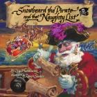 Snowbeard the Pirate and the Naughty List Cover Image