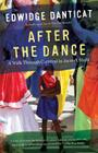 After the Dance: A Walk Through Carnival in Jacmel, Haiti (Updated) (Vintage Departures) Cover Image