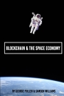 Blockchain & The Space Economy Cover Image
