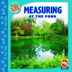 Measuring at the Pond (Math in Our World: Level 3) Cover Image