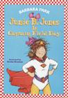 Junie B. Jones #16: Junie B. Jones Is Captain Field Day Cover Image