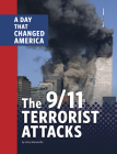 The 9/11 Terrorist Attacks: A Day That Changed America Cover Image