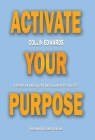 Activate Your Purpose: Lessons on walking into God's purpose for your life! Cover Image