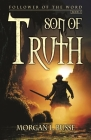 Son of Truth (Follower of the Word #2) Cover Image