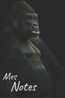 Mes notes: Carnet de Notes Gorille, Singe - Format 15,24 x 22.86 cm, 100 Pages - Tendance et Original - Pratique pour noter des I Cover Image