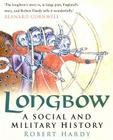 Longbow: A Social and Military History Cover Image