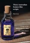 Three Australian feature film scripts Cover Image