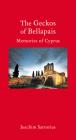 The Geckos of Bellapais: Memories of Cyprus (Armchair Traveller) Cover Image