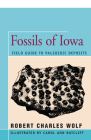 Fossils of Iowa: Field Guide to Paleozoic Deposits Cover Image