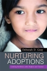 Nurturing Adoptions: Creating Resilience After Neglect and Trauma Cover Image