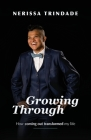 Growing Through: How coming out transformed my life Cover Image