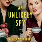 An Unlikely Spy Lib/E Cover Image