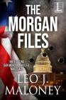 The Morgan Files (Dan Morgan Thriller) Cover Image