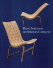 Bruno Mathsson: Architect and Designer Cover Image