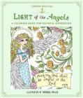 Colorful Blessings: Light of the Angels: A Coloring Book of Faithful Expression Cover Image