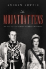 The Mountbattens: The Lives and Loves of Dickie and Edwina Mountbatten Cover Image